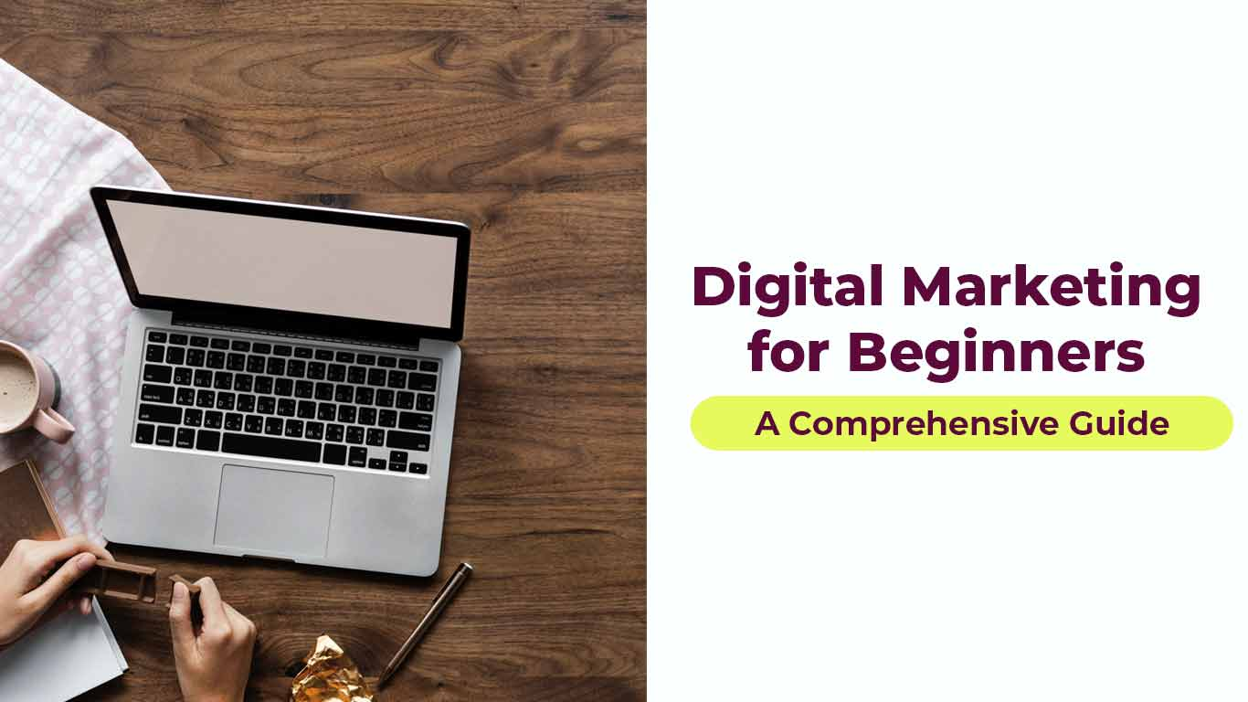 Digital Marketing for Beginners