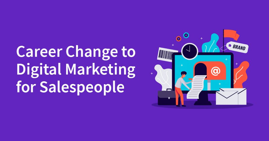Career-Change-to-Digital-Marketing-for-Salespeople