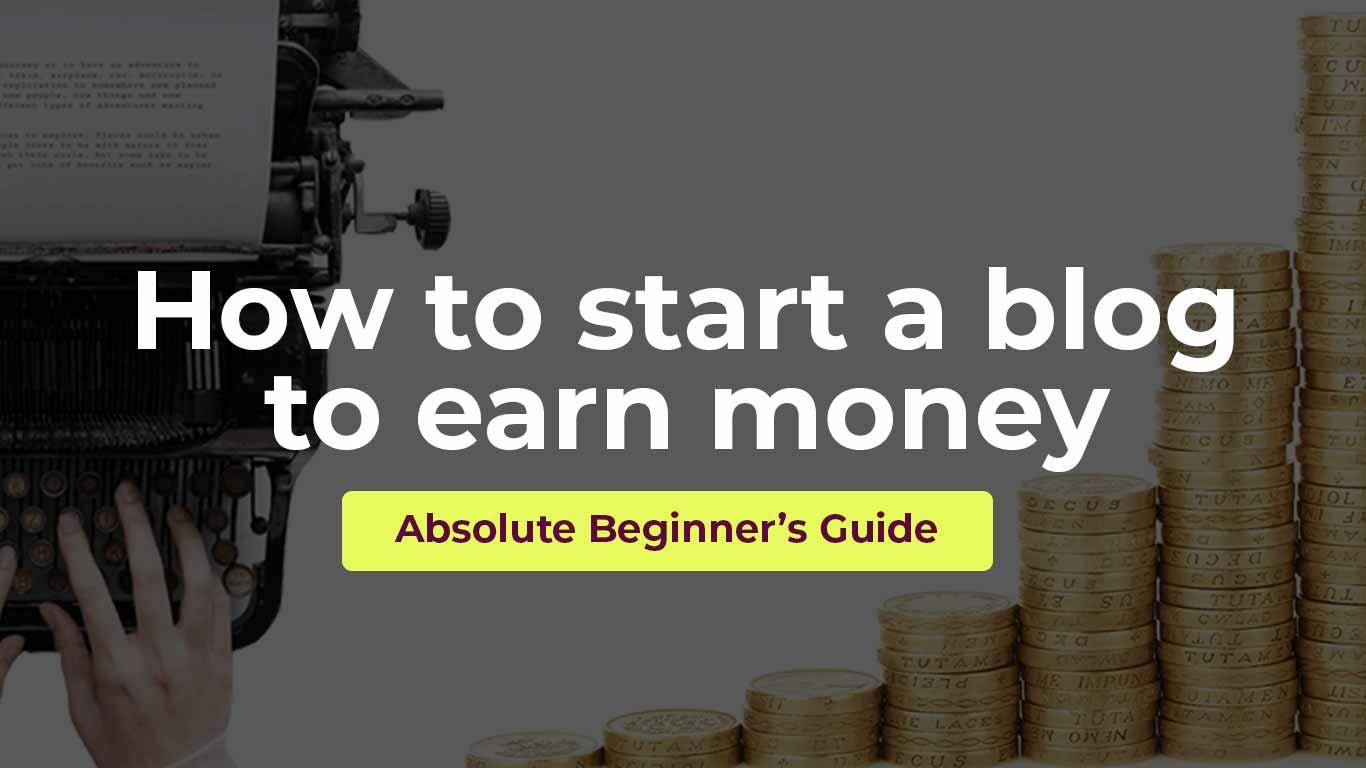How to start a blog to earn money