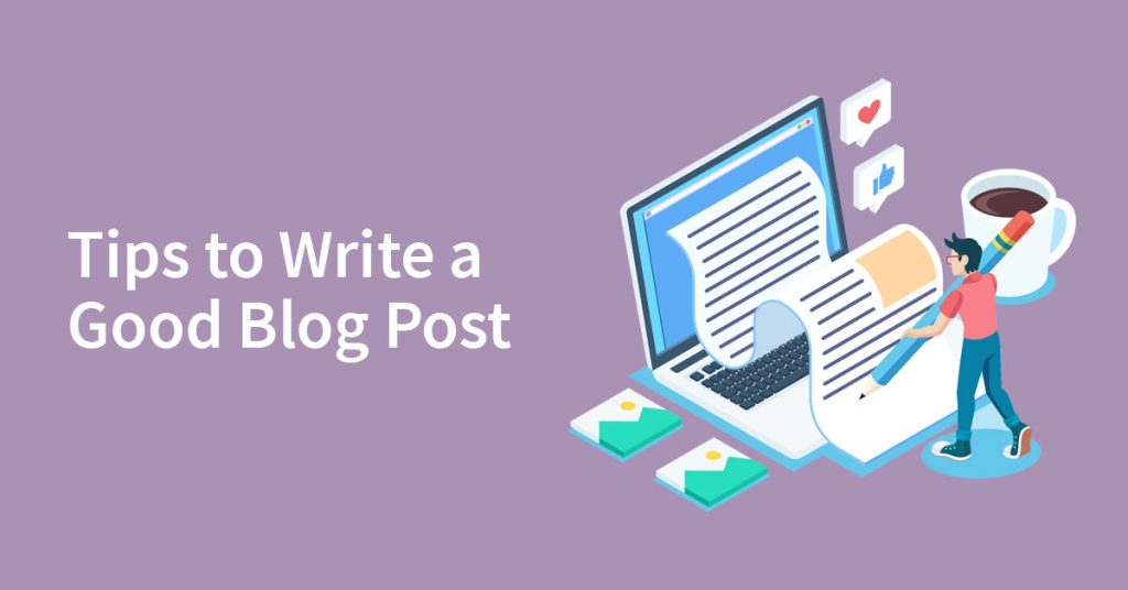 Tips-to-write-a-good-blog-post