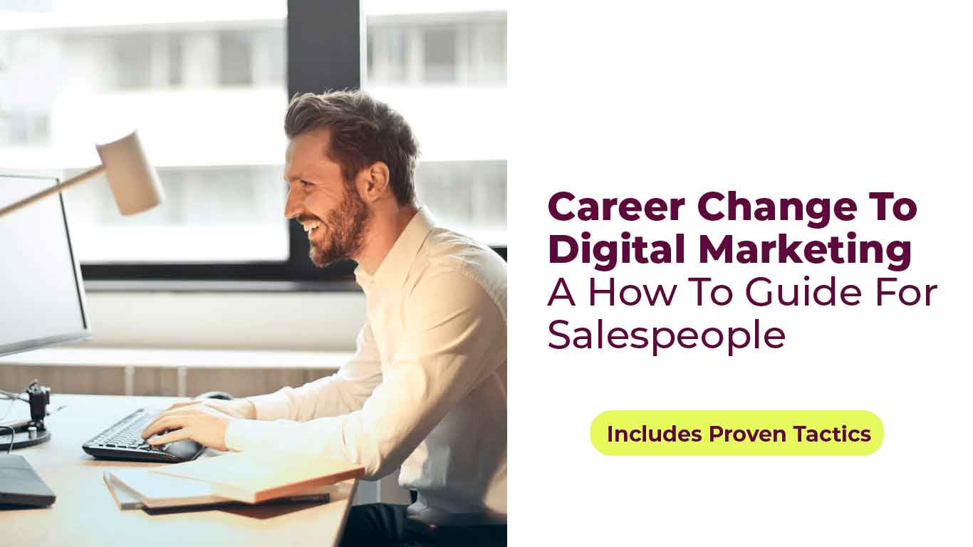 Career Change to Digital Marketing