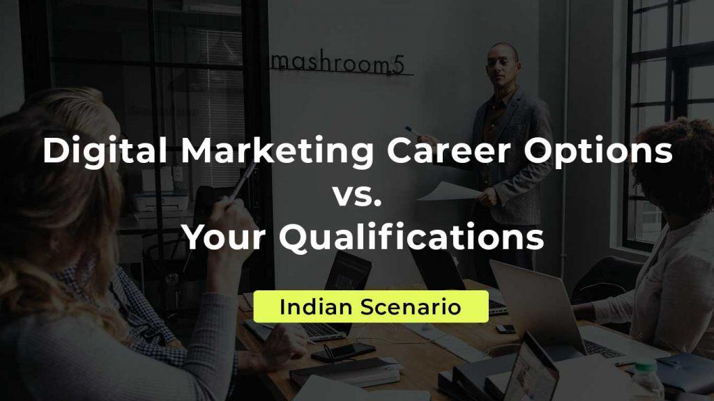 Digital Marketing Career Options in India