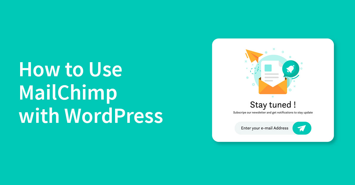 How-to-use-mailchimp-with-wordpress