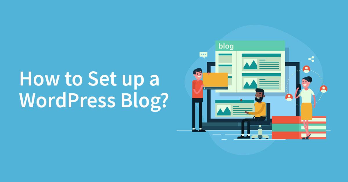 How-to-set-up-a-wordpress-blog